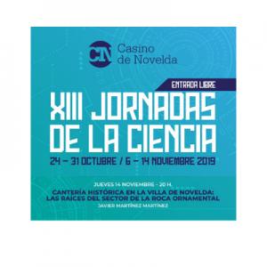 XIII Jornadas de la Ciencia - Javier Martínez Martínez @ Casino de Novelda