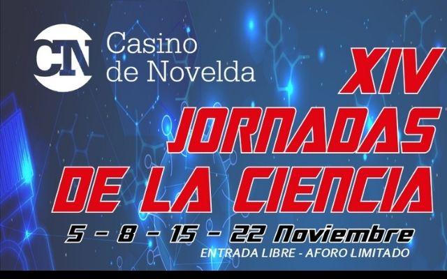 XIV JORNADAS DE LA CIENCIA CASINO DE NOVELDA